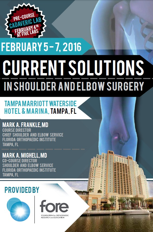 Current Solutions in Shoulder and Elbow Surgery Program 2016