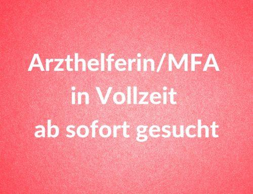 Arzthelferin/MFA in Vollzeit gesucht