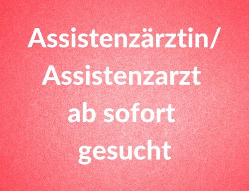 Assistenzärztin/Assistenzarzt für Orthopädie/Unfallchirurgie ab sofort