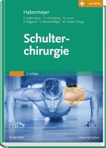 Habermeyer - Schulterchirurgie ELSEVIER Verlag